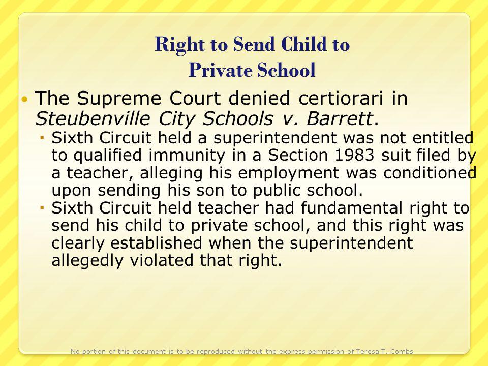 Right to Send Child to Private School The Supreme Court denied certiorari in Steubenville City Schools v.