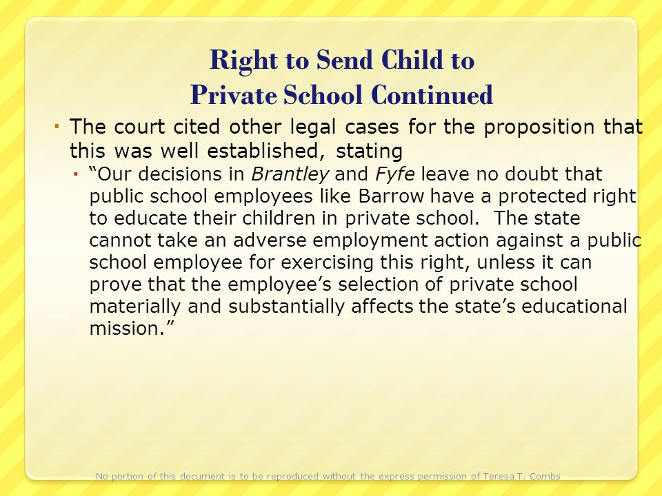 Right to Send Child to Private School Continued The court cited other legal cases for the proposition that this was well established, stating Our deci