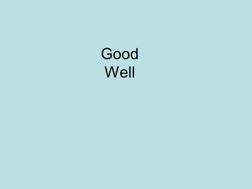 Good Well