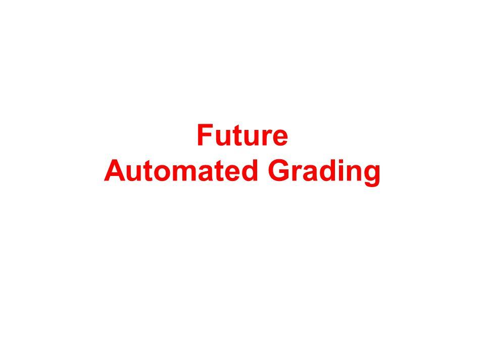 Future Automated Grading