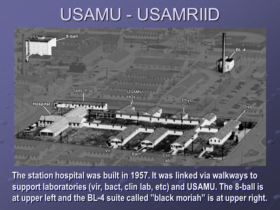USAMU - USAMRIID The station hospital was built in 1957.