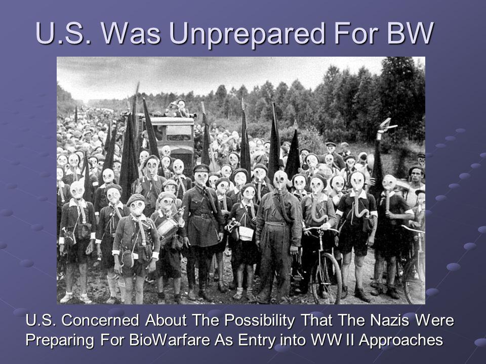 U.S.Was Unprepared For BW U.S.