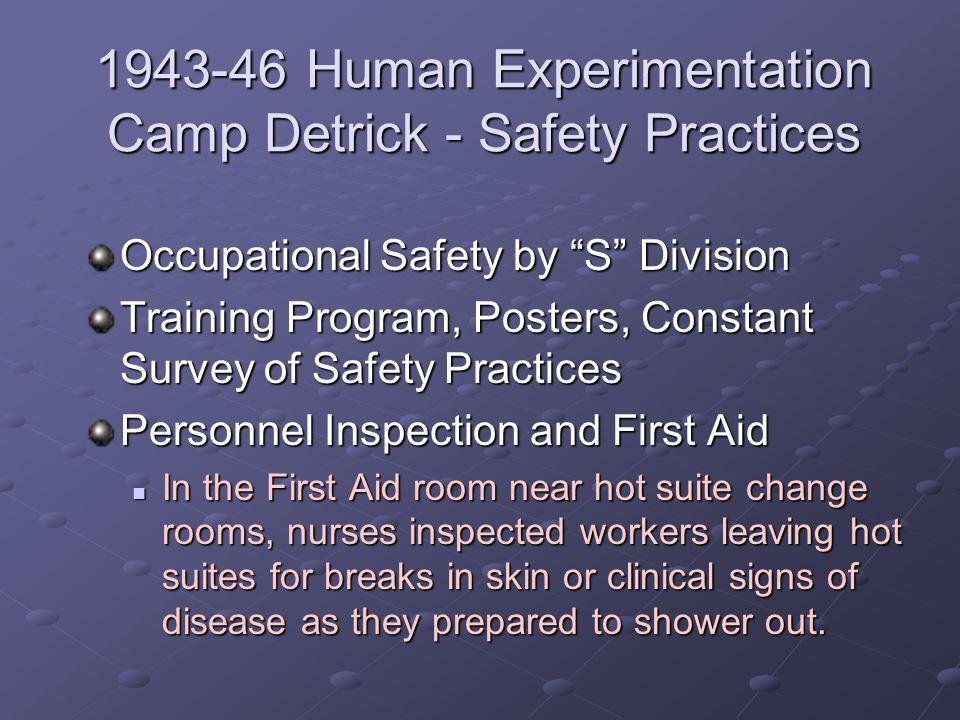 1943-46 Human Experimentation Camp Detrick - Safety Practices Occupational Safety by S Division Training Program, Posters, Constant Survey of Safety P