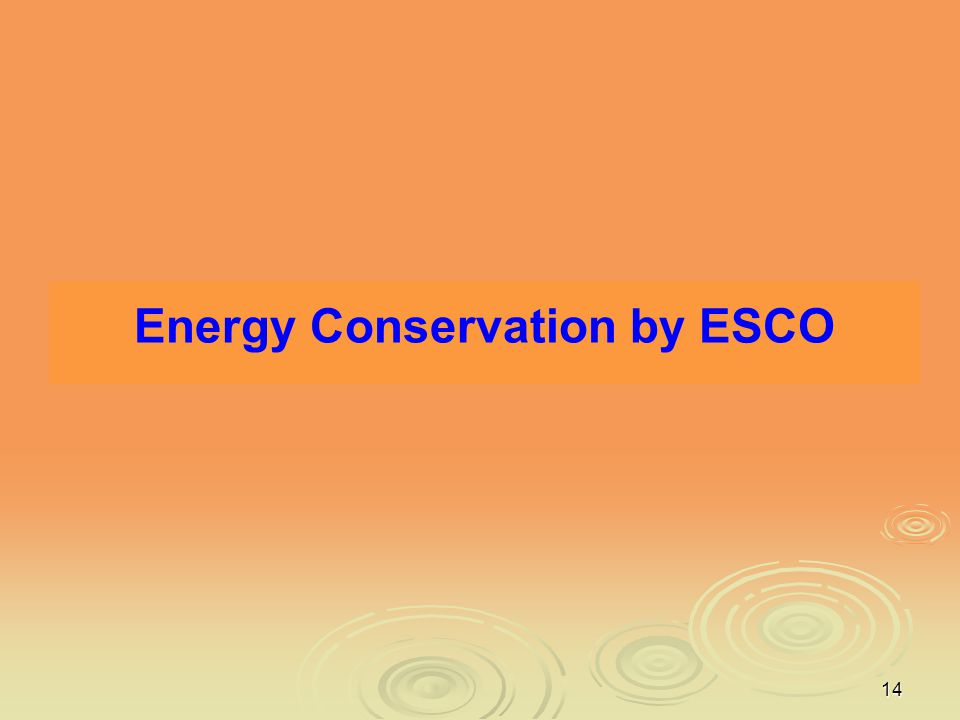 14 Energy Conservation by ESCO