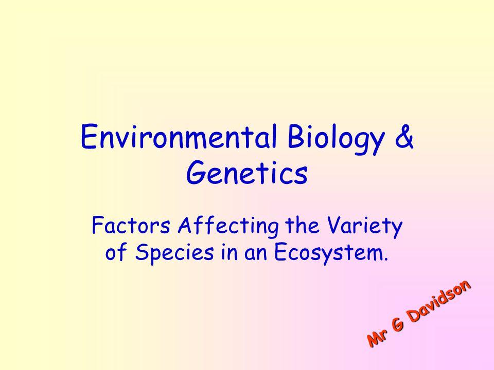 Wednesday, June 11, 201412Mr G Davidson Habitat Destruction Grazing can also have a major effect on biodiversity, e.g.