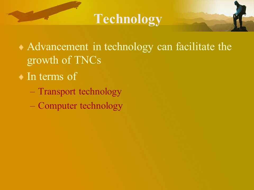 Transport technology More secure and rapid transshipments of goods More speedy and frequent in freight and passenger transport, e.g.