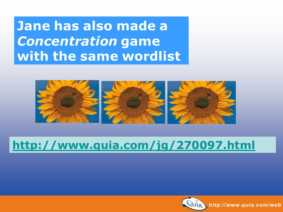 Jane has also made a Concentration game with the same wordlist http://www.quia.com/jg/270097.html