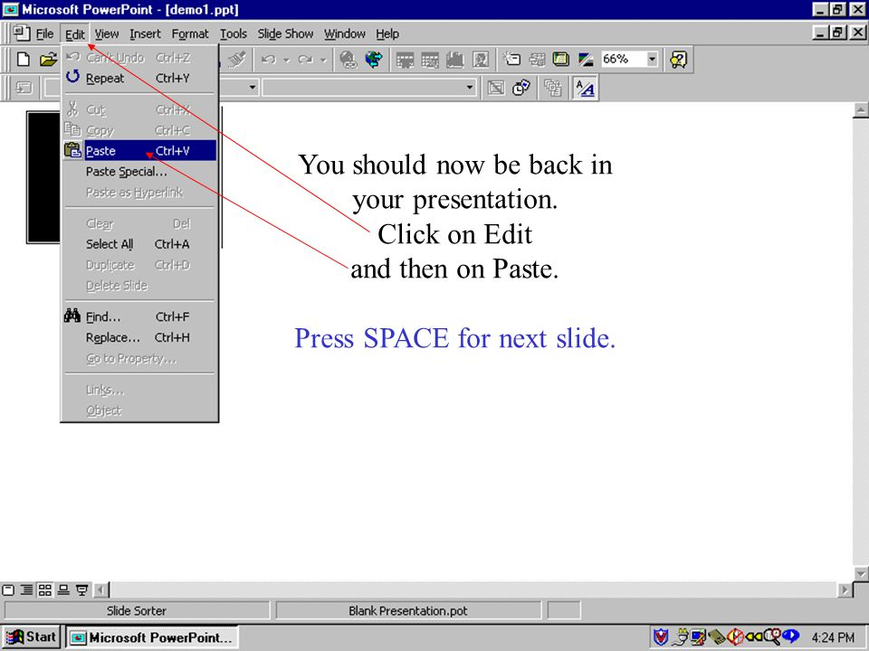 You should now be back in your presentation. Click on Edit and then on Paste.