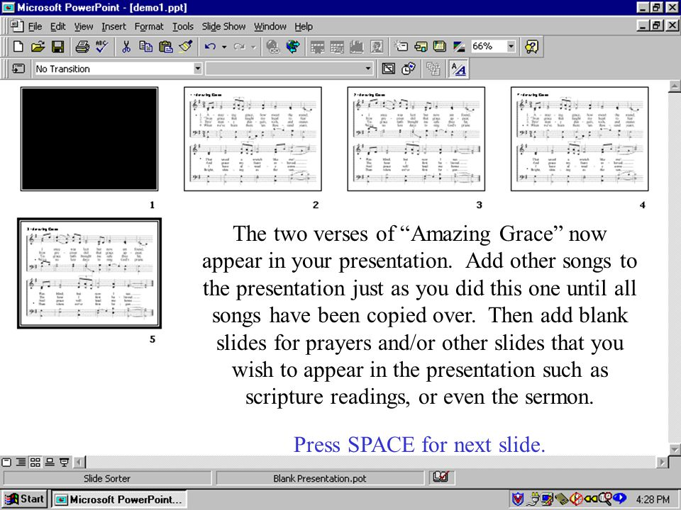 The two verses of Amazing Grace now appear in your presentation.