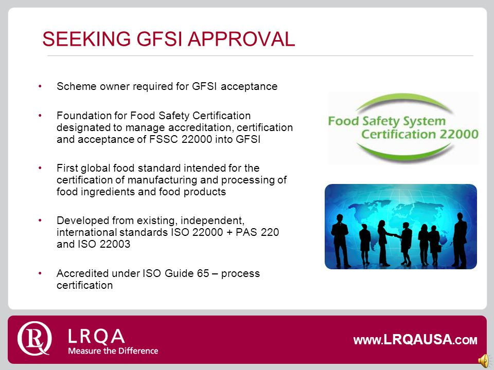 DEFINING A PROGRAM FOR INDUSTRY-WIDE ACCEPTANCE: WHAT IS PAS 220? 18 critical food safety requirements, including: Construction & layout of manufactur