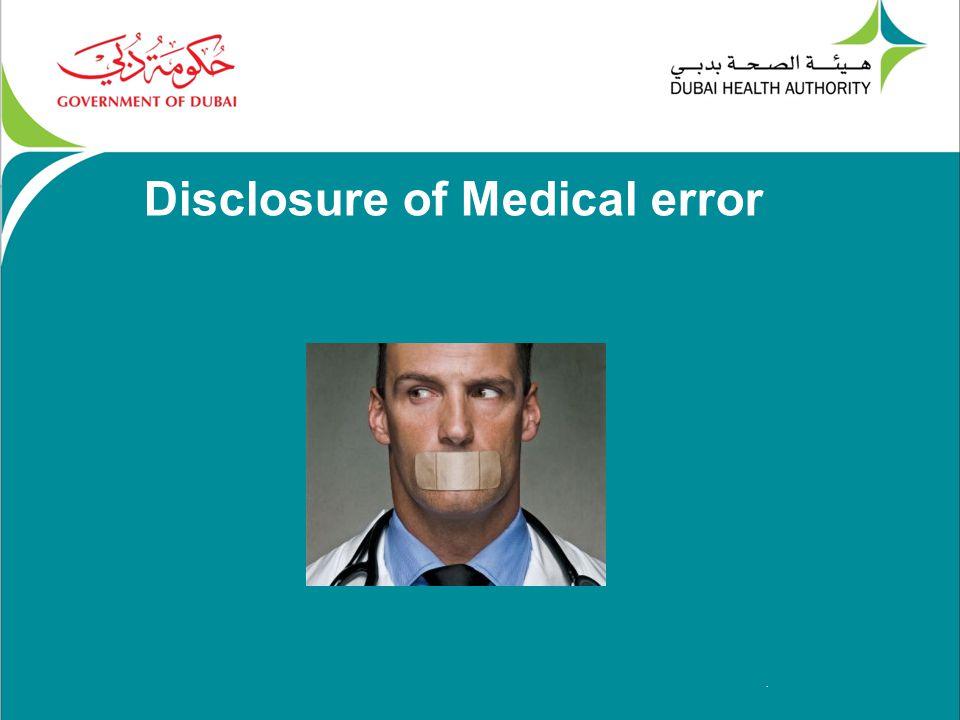 . Disclosure of Medical error
