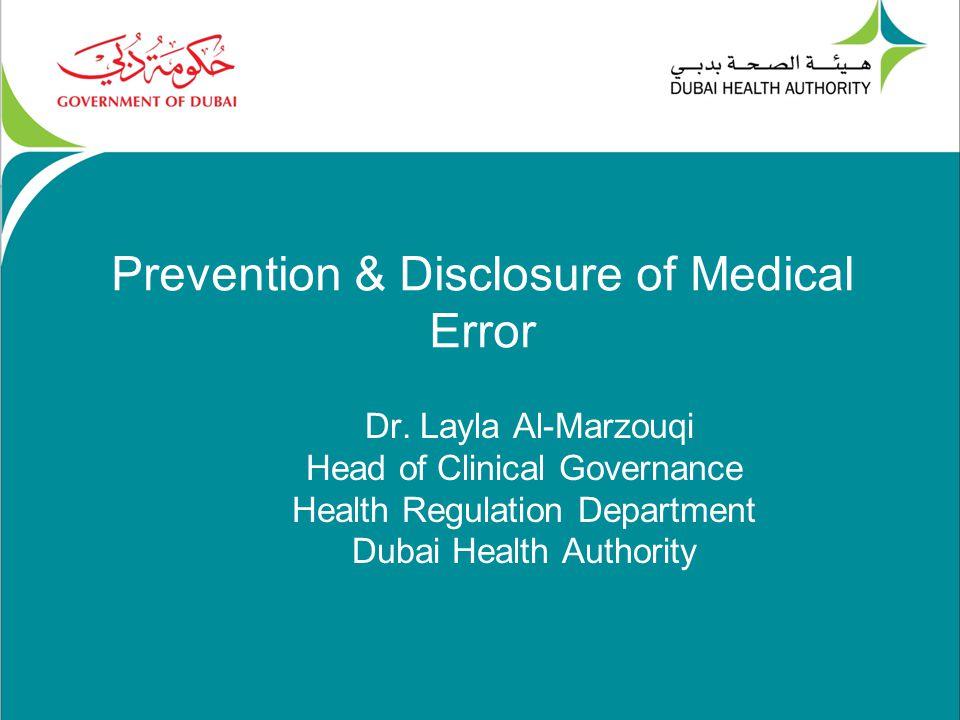 Prevention & Disclosure of Medical Error Dr.