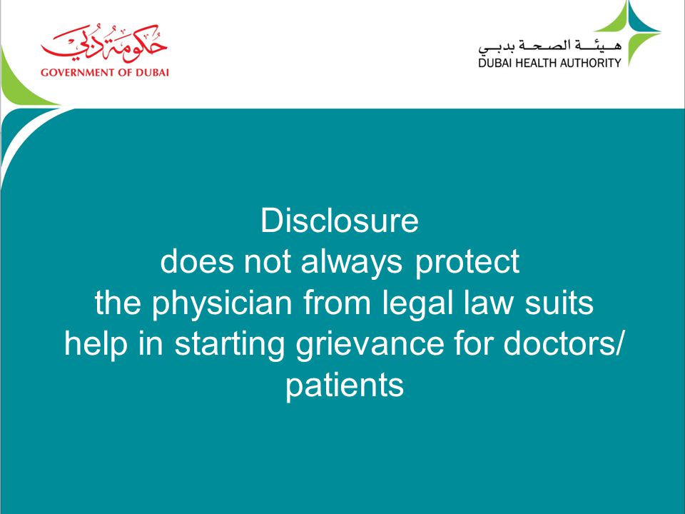 Disclosure does not always protect the physician from legal law suits help in starting grievance for doctors/ patients