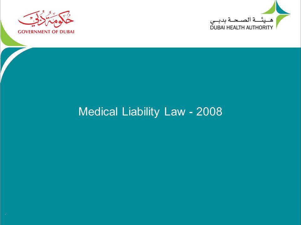 . Medical Liability Law - 2008