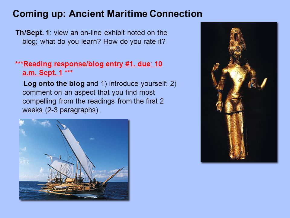 Coming up: Ancient Maritime Connection Th/Sept.