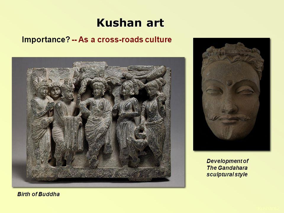 Kushans2 Kushan art Importance.