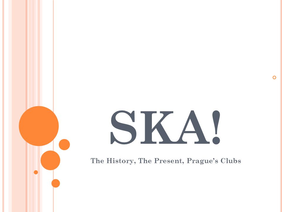 SKA! The History, The Present, Pragues Clubs