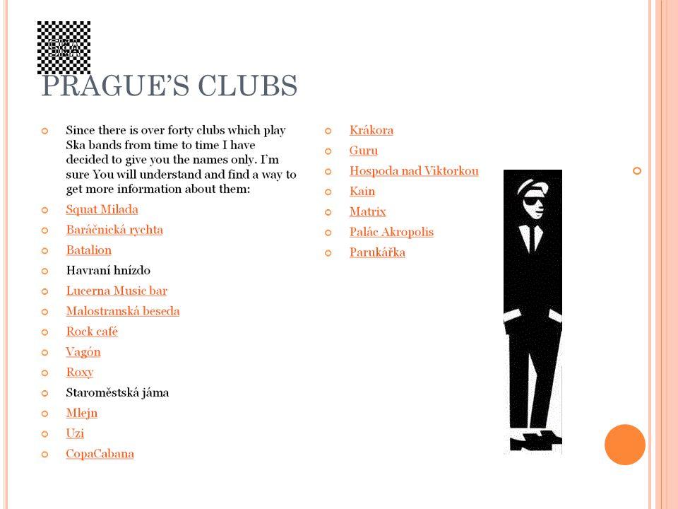 PRAGUES CLUBS