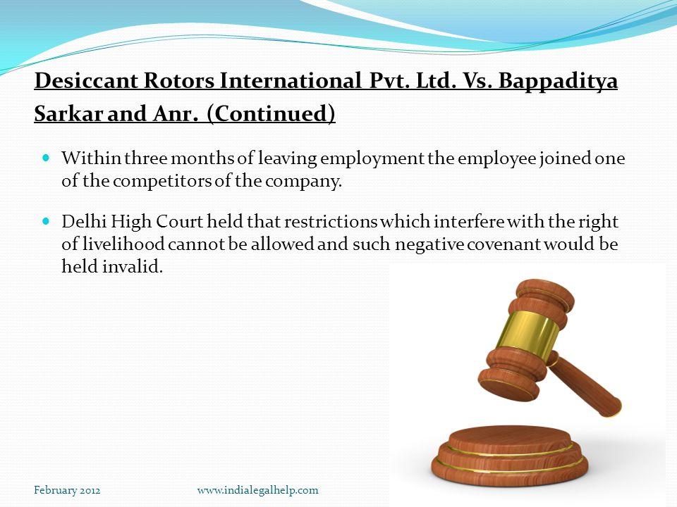 February 2012www.indialegalhelp.com13 Desiccant Rotors International Pvt.