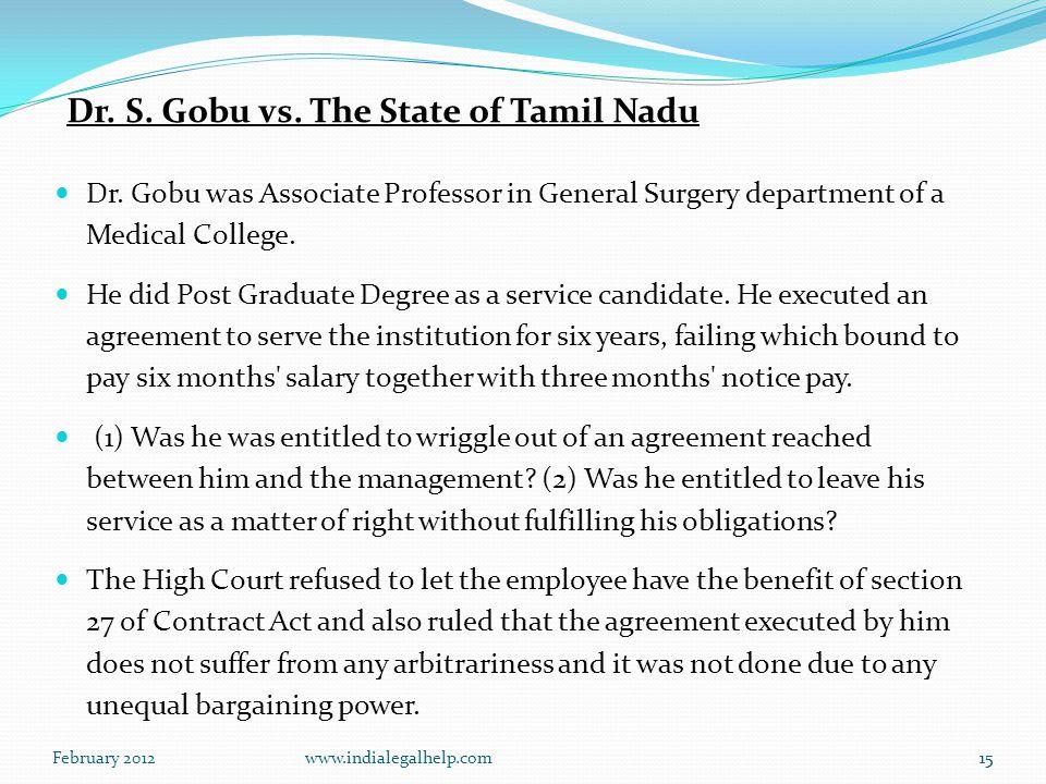 February 2012www.indialegalhelp.com15 Dr. S. Gobu vs.