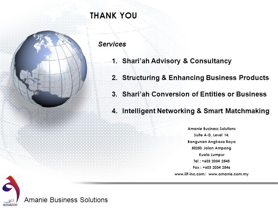 Amanie Business Solutions THANK YOU Amanie Business Solutions Suite A-D, Level 14, Bangunan Angkasa Raya 50250 Jalan Ampang Kuala Lumpur Tel : +603 20