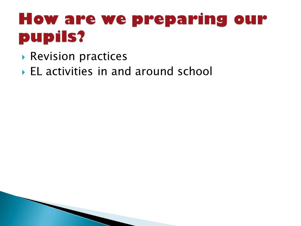 Revision practices EL activities in and around school