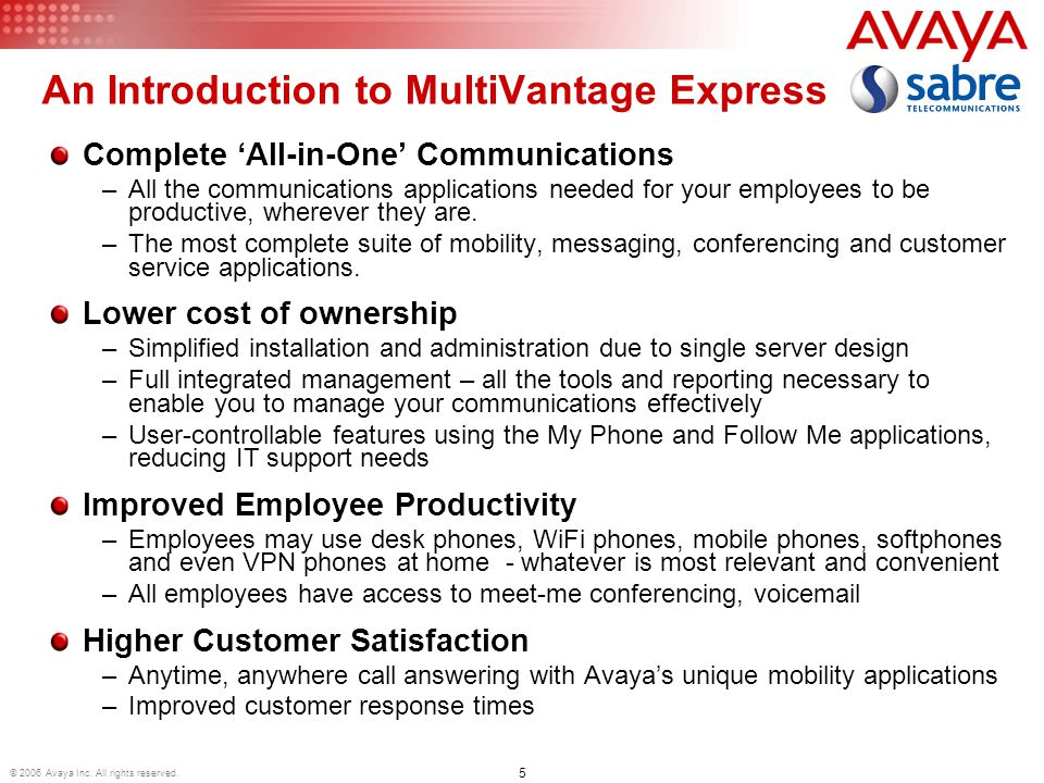 5 © 2006 Avaya Inc. All rights reserved.