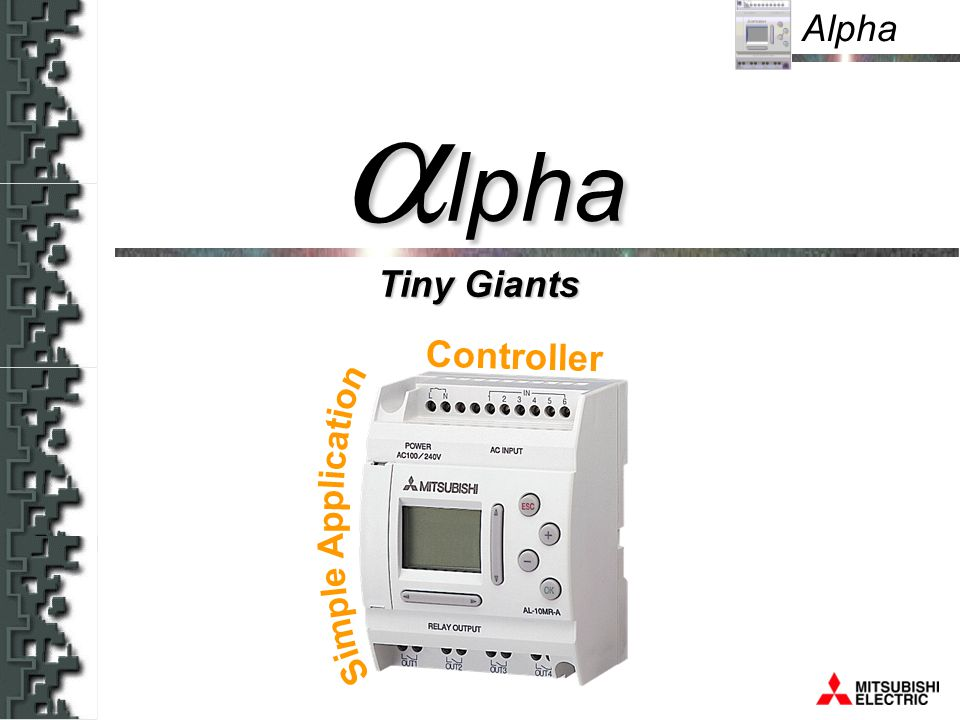 Alpha Tiny Giants lpha lpha Controller