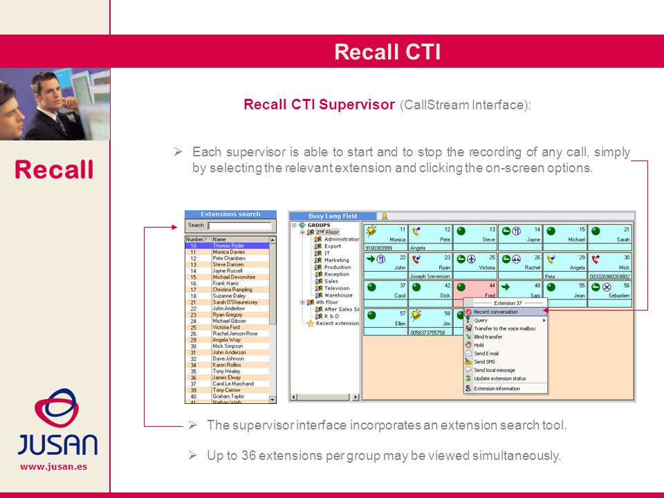 Recall www.jusan.es Streamline Desktop is a simple CRM tool which also enables the user to view the callers record and to add notes which are stored together with the calls.