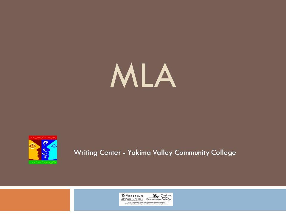 MLA Writing Center - Yakima Valley Community College