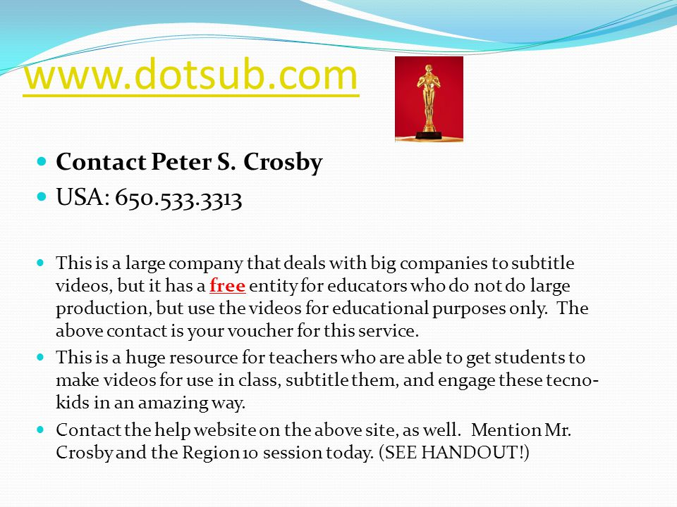 www.dotsub.com Contact Peter S.