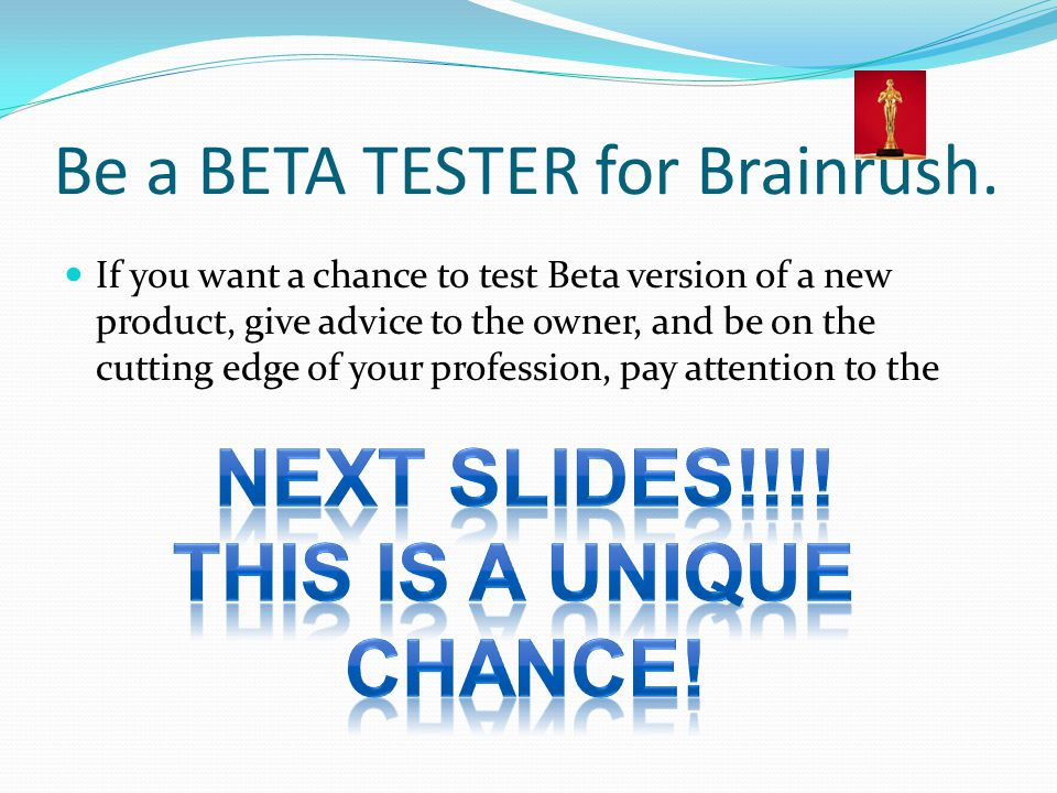 Be a BETA TESTER for Brainrush.