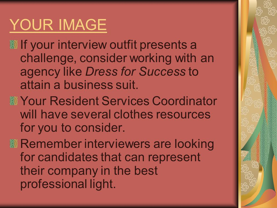 YOUR KNOWLEDGE There are three areas of knowledge you should prepare before your interview.