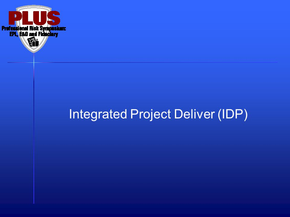 Integrated Project Deliver (IDP)