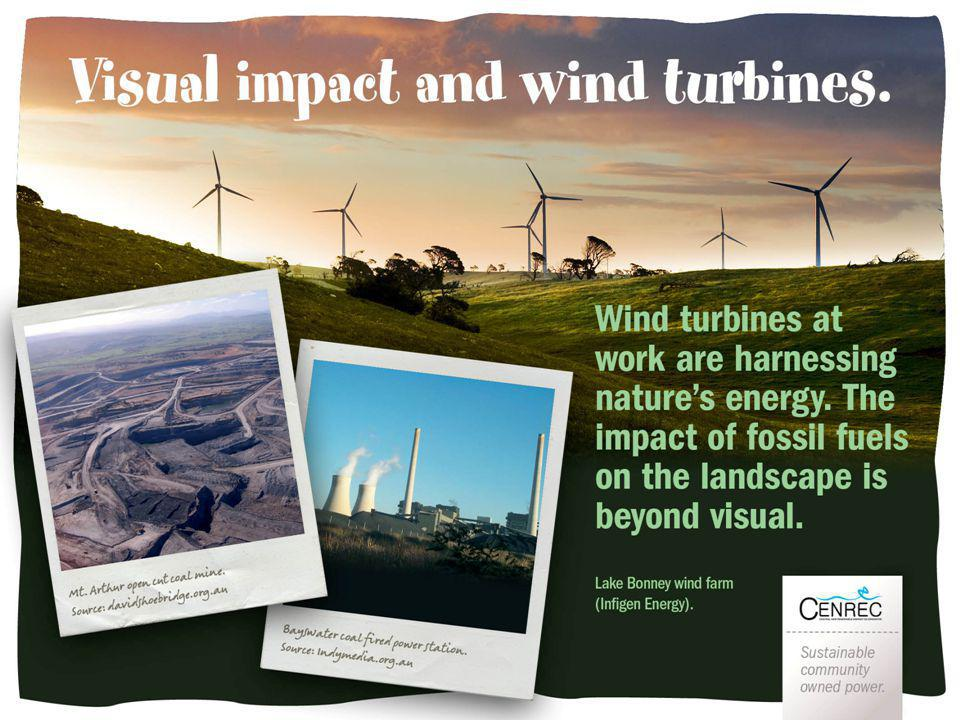 Visual impact Wind turbines at work are harnessing natures energy.
