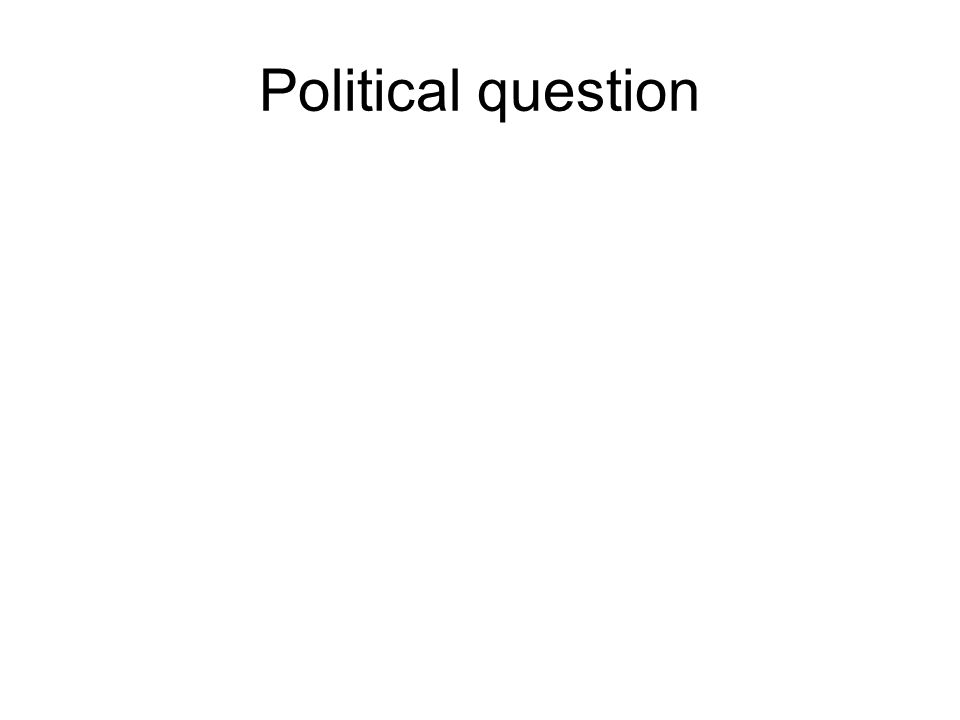 Political question