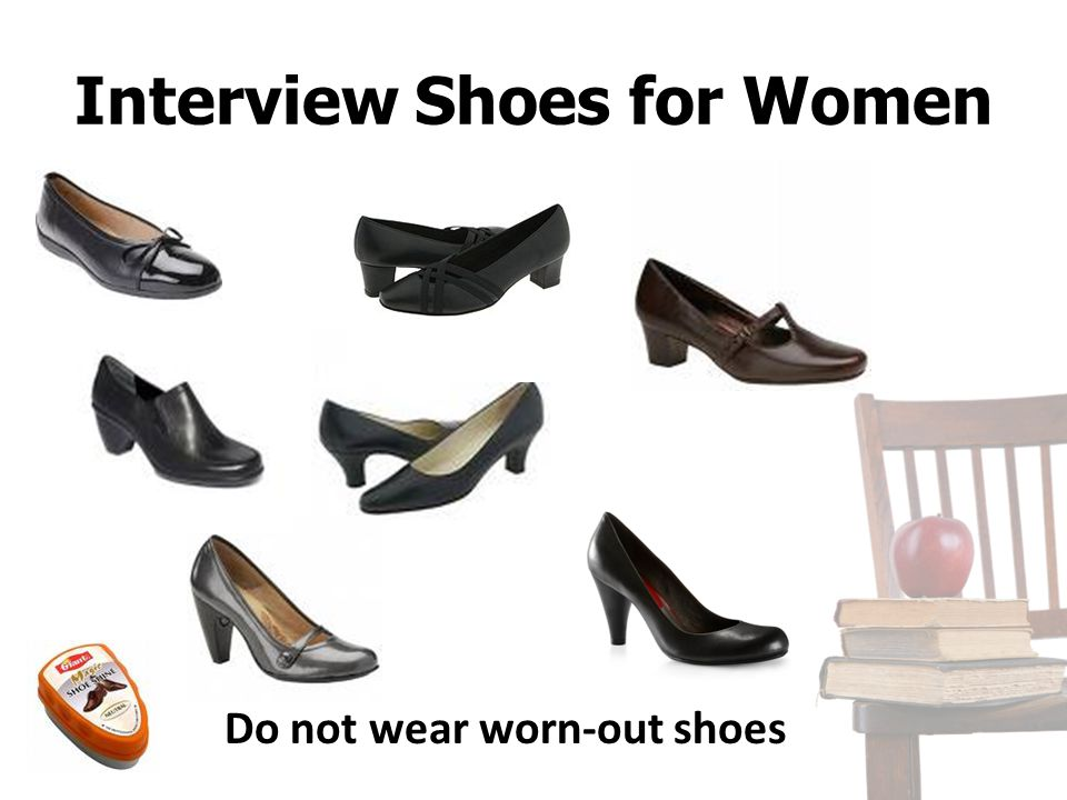 Interview Shoes for Women Do not wear worn-out shoes