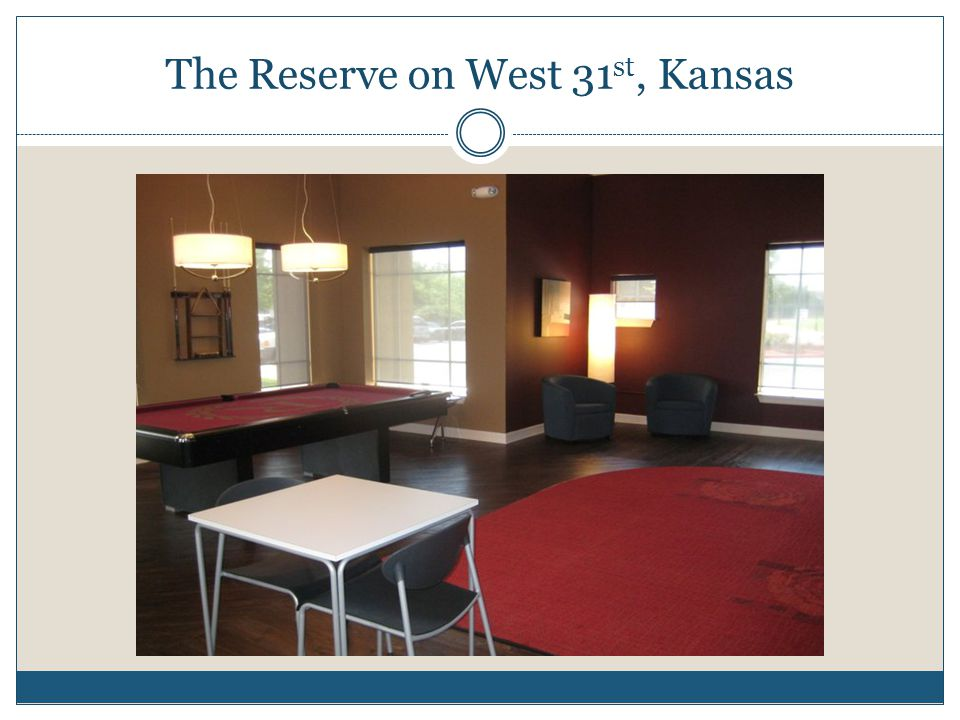 The Reserve on West 31 st, Kansas