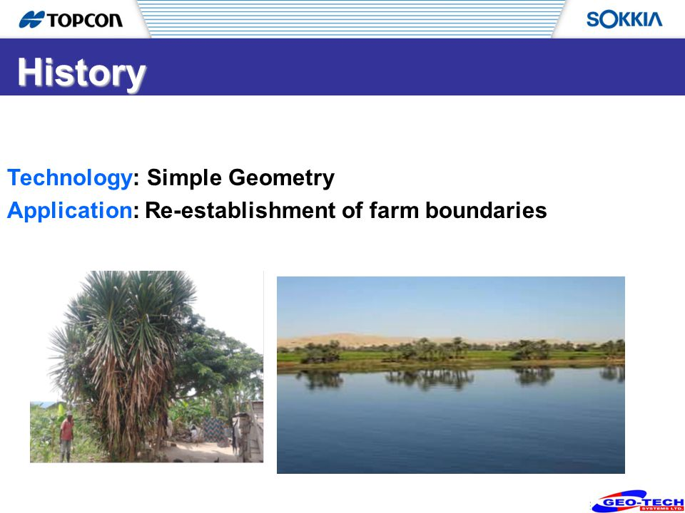 5 Technology: Simple Geometry Application: Re-establishment of farm boundaries History