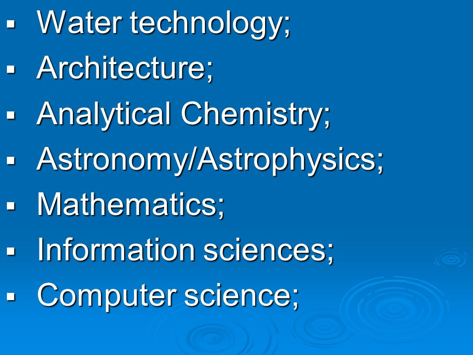 Water technology; Water technology; Architecture; Architecture; Analytical Chemistry; Analytical Chemistry; Astronomy/Astrophysics; Astronomy/Astrophysics; Mathematics; Mathematics; Information sciences; Information sciences; Computer science; Computer science;