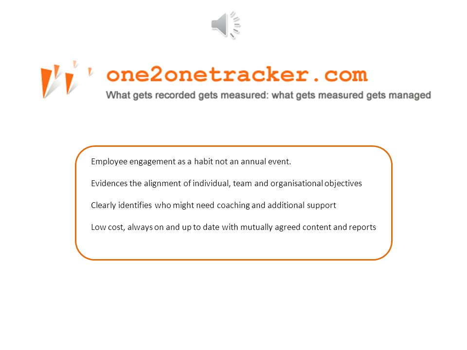 Contact us now on +44(0)20 8123 9906 or hello@one2onetracker.comhello@one2onetracker.com Try one2onetracker free for 2 months; sign up now.