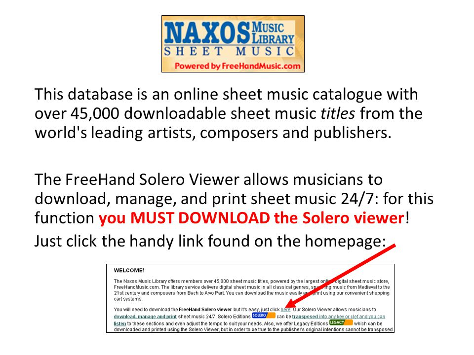 This database is an online sheet music catalogue with over 45,000 downloadable sheet music titles from the world s leading artists, composers and publishers.