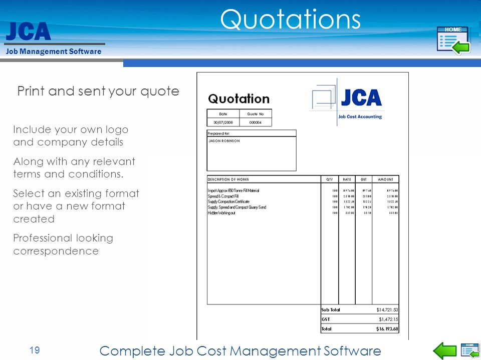JCA Job Management Software 19 Complete Job Cost Management Software Print and sent your quote Include your own logo and company details Along with an