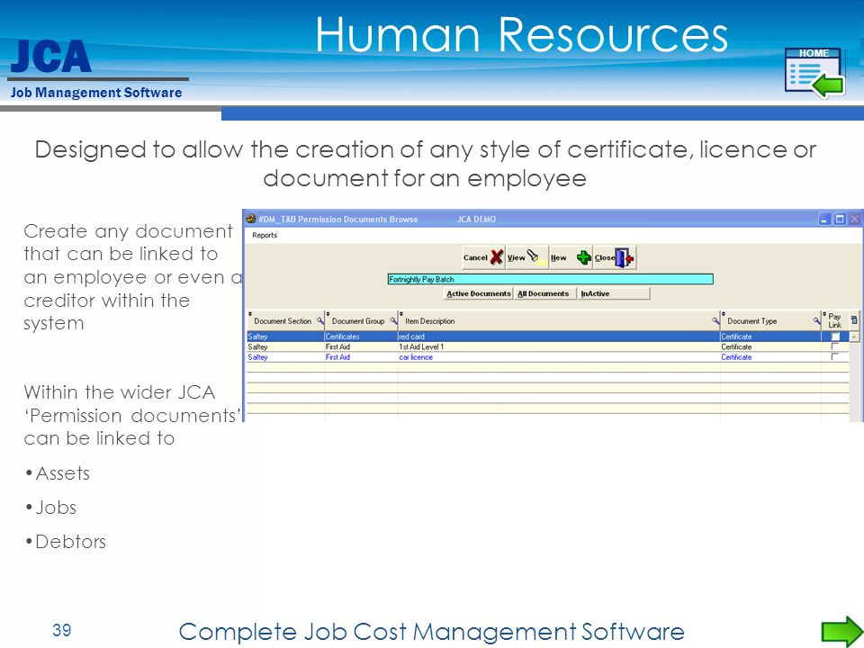 JCA Job Management Software 39 Complete Job Cost Management Software Designed to allow the creation of any style of certificate, licence or document f
