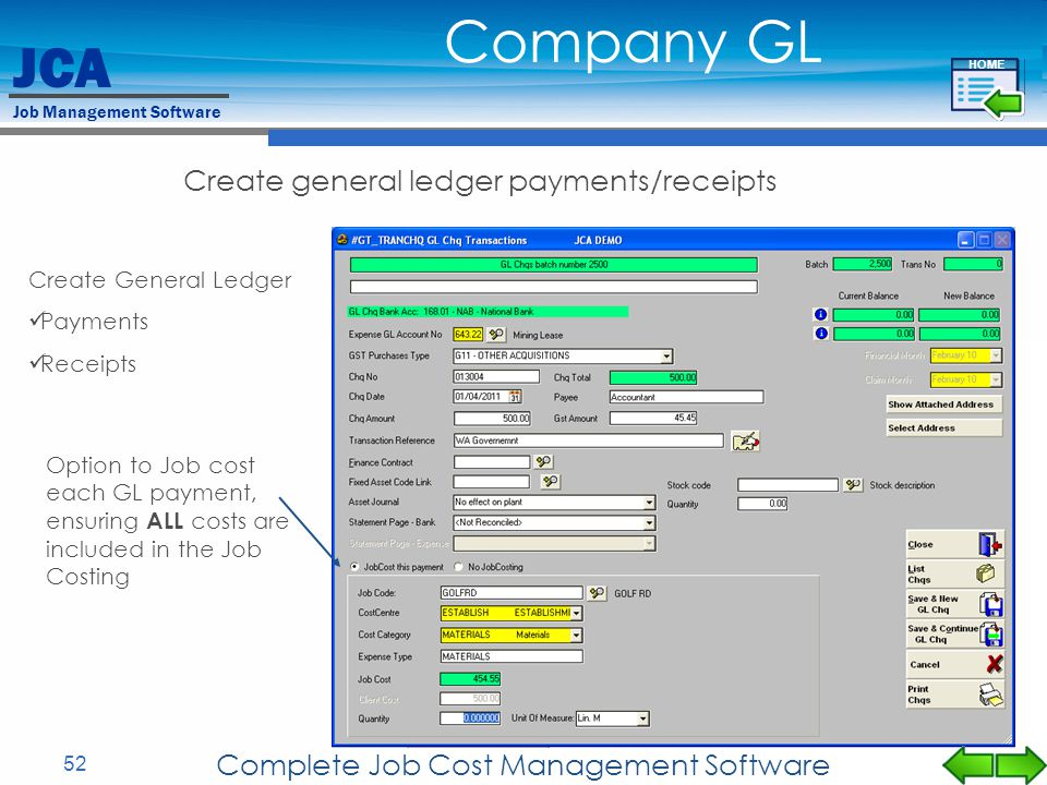 JCA Job Management Software 52 Complete Job Cost Management Software Create General Ledger Payments Receipts Company GL Option to Job cost each GL pay