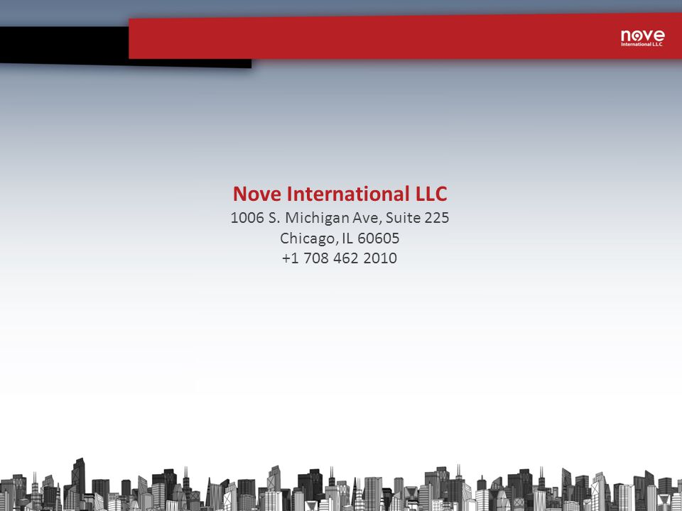 Nove International LLC 1006 S. Michigan Ave, Suite 225 Chicago, IL