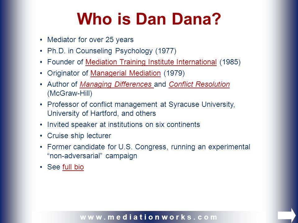 © 1999, 2005 by Dana Mediation Institute, Inc.w w w.