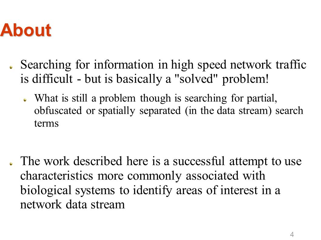 About Searching for information in high speed network traffic is difficult - but is basically a