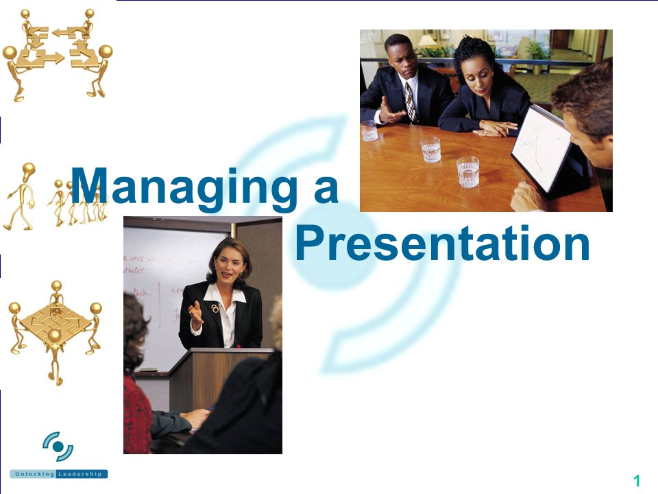 1 Managing a Presentation
