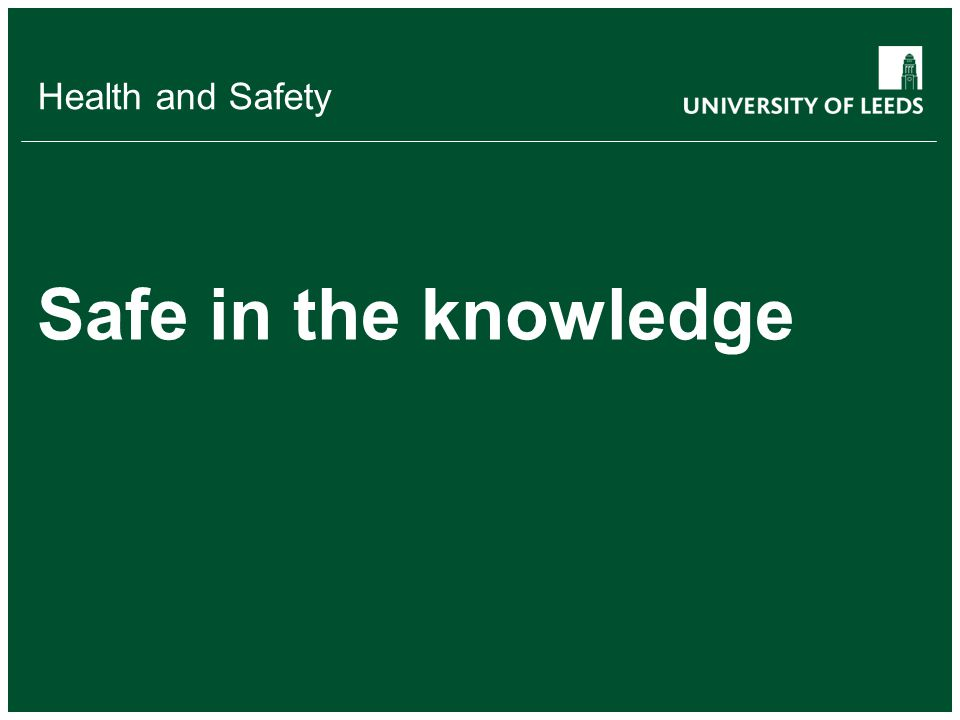 School of something FACULTY OF OTHER Health and Safety Safe in the knowledge